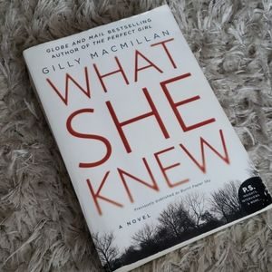 Other - What She Knew: A Novel by Gilly Macmillan